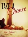 Take a Chance (Take #2)