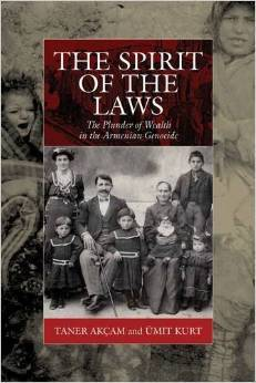 The Spirit of the Laws: The Plunder of Wealth in the Armenian Genocide