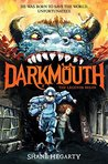 Darkmouth #1 by Shane Hegarty
