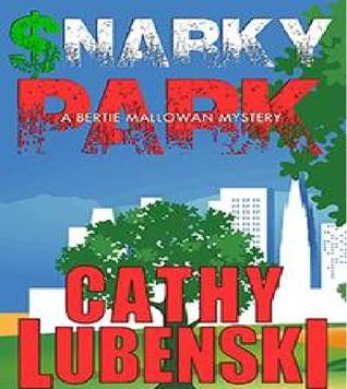 Snarky Park: A Bertie Mallowan Mystery