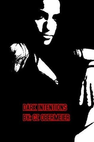 DARK INTENTIONS (DARK HUNTERS Book 1)