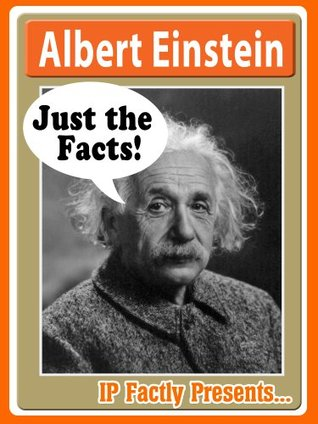 Albert Einstein - Just the Facts! Biography for Kids