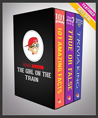 The Girl on the Train: G Whiz Trilogy Set (Limited Edition): Fun Facts & Trivia Tidbits