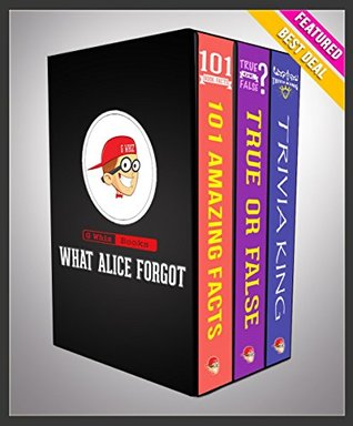 What Alice Forgot: G Whiz Trilogy Set (Limited Edition): Fun Facts & Trivia Tidbits (GWhizBooks.com)