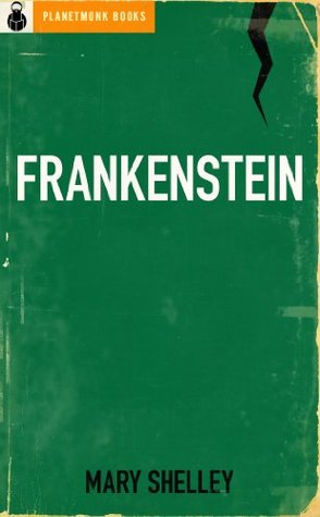 Frankenstein (Original 1818 'Uncensored' Version)