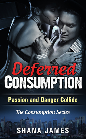 Deferred Consumption (Consumption #1)