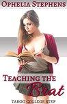 Teaching the Brat by Ophelia Stephens