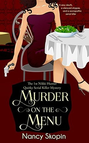 Murder on the Menu (Nikki Hunter Mysteries, #1)
