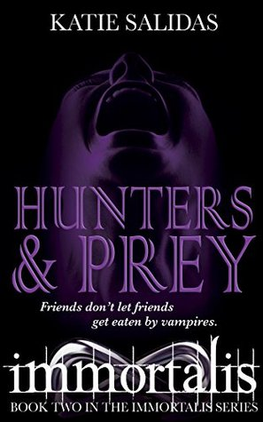 Hunters & Prey by Katie Salidas