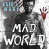 Mad World (Broken World, #3)