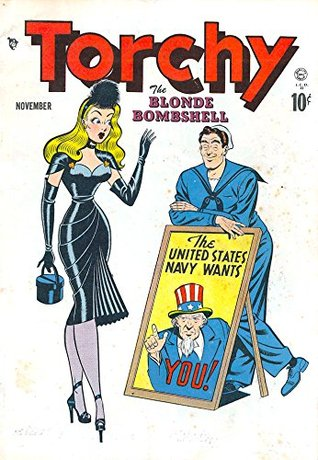 Torchy #1: The Blonde Bombshell - One of the most risqué comics of The Golden Age!