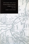 Beyond the Pass: Economy, Ethnicity, and Empire in Qing Central Asia, 1759-1864
