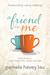 A Friend in Me by Pamela Havey Lau