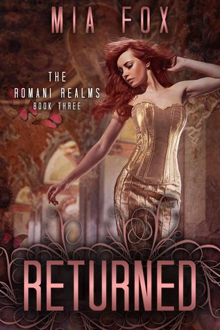 Returned (Romani Realms, #3)