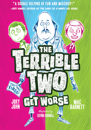 The Terrible Two Get Worse(The Terrible Two 2)