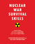 Nuclear War Survival Skills by Cresson H. Kearny