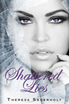 Shattered Lies (The Unraveled Trilogy, #3)