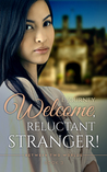 Welcome, Reluctant Stranger (Between Two Worlds, #3)