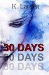 30 Days (30 Days, #1)