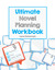 Ultimate Novel Planning Workbook by Lana Pecherczyk