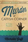 Download Murder at Catfish Corner (Maggie Morgan #2)