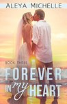 Forever in My Heart (My Heart #3)