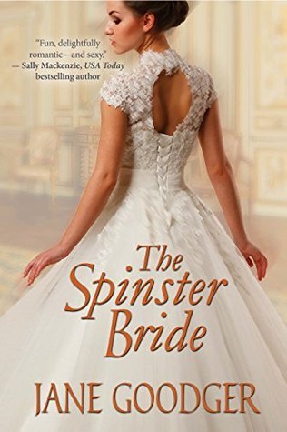 The Spinster Bride(Lords and Ladies Series 4)