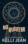 No Quarter (NOLA's Own, #2)