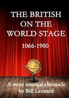 The British On The World Stage 1066 - 1900