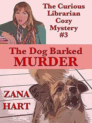 The Dog Barked Murder