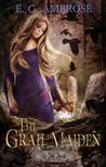 The Grail Maiden
