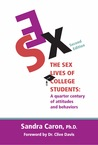 The Sex Lives of College Students: A Quarter Century of Attitudes and Behaviors