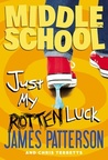 Just My Rotten Luck by James Patterson