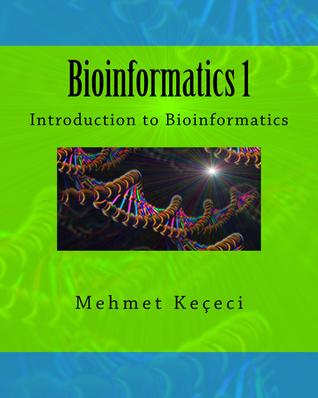 Bioinformatics 1: Introduction to Bioinformatics (Volume 1) Full Color