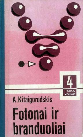 Fizika visiems: IV knyga, Fotonai ir branduoliai