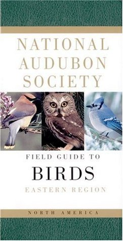 National Audubon Society Field Guide to North American Birds: Eastern Region(National Audubon Society Field Guides)