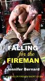 Falling for the Fireman (The Bachelor Firemen of San Gabriel, #1.5)