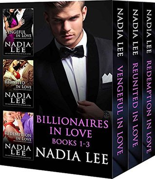 Billionaires in Love Books 1-3 by Nadia Lee