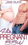 His Pregnant BBW (Billionaire Biker Pregnancy Romance)