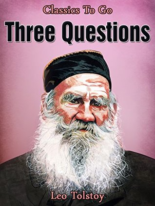 Three Questions: Revised Edition of Original Version
