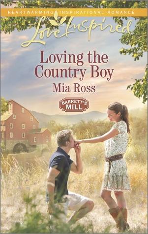 Loving the Country Boy (Barrett's Mill #4)