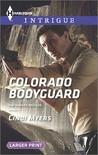 Colorado Bodyguard (The Ranger Brigade #3)