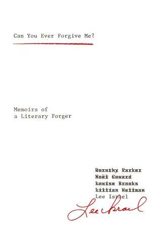 Can you ever forgive me memoirs of a literary forger by lee israel solutioingenieria Images