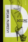 Desire: A Novel