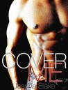 Cover Me  (Rock Gods, #3)
