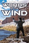 Words in the Wind (Gateway to Gannah Book #2)