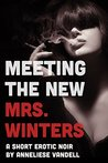 Meeting the New Mrs. Winters