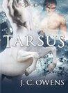 Tarsus by J.C. Owens