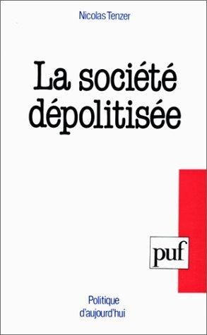 La Société dépolitisée