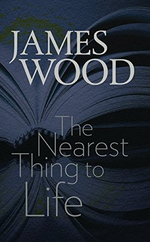 Ebook The Nearest Thing to Life by James  Wood PDF!